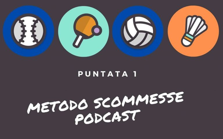metodo scommesse podcast puntata 1